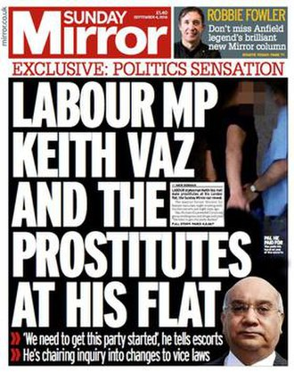 Sunday Mirror - Front page of the Sunday Mirror on 4 September 2016, alleging that Labour MP Keith Vaz had solicited male prostitutes. He resigned as chairman of the Home Affairs Select Committee days later.