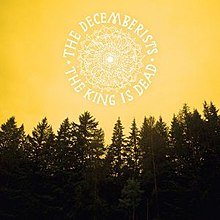 The Decemberists - The King Is Dead.jpg