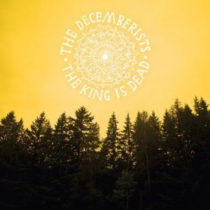 The King Is Dead (album) - Image: The Decemberists The King Is Dead
