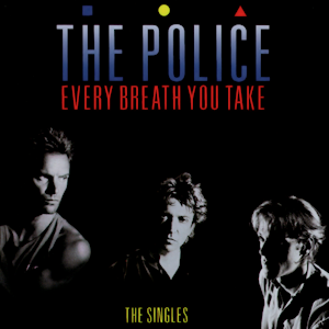 Every Breath You Take: The Singles - Image: The Police Every Breath You Take (The Singles)