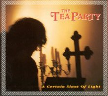 The Tea Party A Certain Slant of Light.jpg
