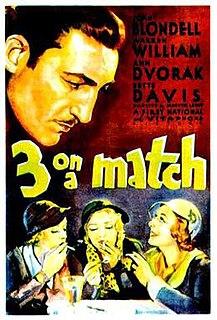 <i>Three on a Match</i> 1932 film by Mervyn LeRoy