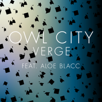 Owl City featuring Aloe Blacc — Verge (studio acapella)