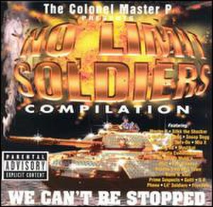 We Can't Be Stopped (No Limit Records album) - Image: We Can't Be Stopped