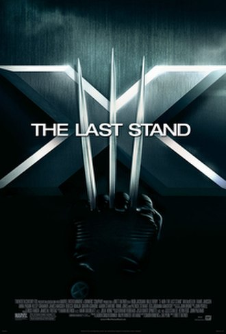 X-Men: The Last Stand - Image: X Men The Last Stand theatrical poster