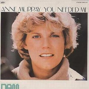 You Needed Me - Image: You Needed Me Anne Murray