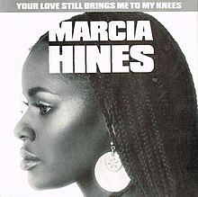 Your Love Still Brings Me to My Knees by Marcia Hines.jpg
