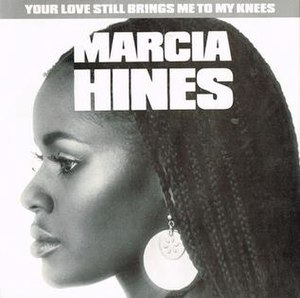 Your Love Still Brings Me to My Knees - Image: Your Love Still Brings Me to My Knees by Marcia Hines