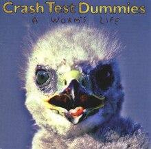 Las peores portadas de la historia de la ¿música? - Página 18 220px-A_Worm%27s_Life_%28Crash_Test_Dummies_album_-_cover_art%29