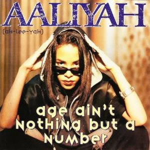 Age Ain't Nothing but a Number (song) - Image: Aaliyah Age Ain't Nothing but a Number