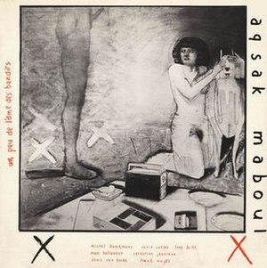 Un Peu de l'Âme des Bandits - Image: Aksak Maboul Album Cover Un Peu(1980)