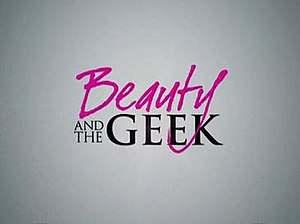Beauty and the Geek - Image: Beauty and the Geek