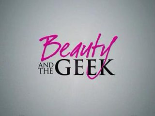 <i>Beauty and the Geek</i>
