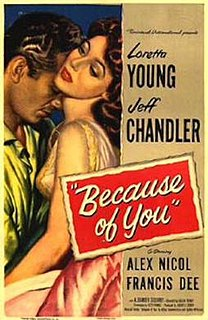 <i>Because of You</i> (film) 1952 film by Joseph Pevney