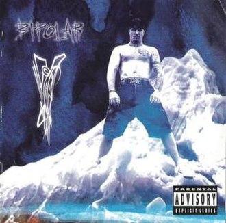 Bi-Polar (Vanilla Ice album) - Image: Bi Polar Tha System