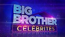 Big Brother Célébrités (Quebec TV series) - Wikipedia