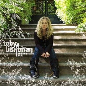 Bird on a Wire (Toby Lightman album) - Image: Bird on a Wire (Toby Lightman album)
