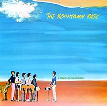 Boomtown Rats - A Tonic For The Troops album cover.jpg