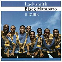 Ladysmith Black Mambazo's album, Ilembe (2007).