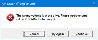 Abort, Retry, Fail? - A screenshot of Wrong Volume dialog box on Windows 10.
