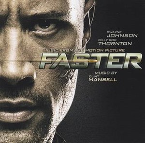 Faster (2010 film) - Image: Clint Mansell Faster (Music From The Motion Picture)