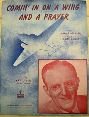 Comin' in on a Wing and a Prayer - Image: Cover art for Comin' in on a Wing and a Prayer by Jimmy Mc Hugh Harold Adamson