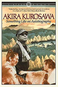 <i>Something Like an Autobiography</i> book by Akira Kurosawa