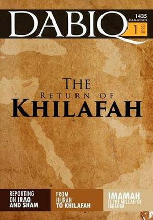 "Dabiq (magazine) - The English language edition of Dabiqs first issue ""The Return of Khilafah""."