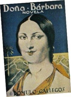 <i>Doña Bárbara</i> book written by Rómulo Gallegos