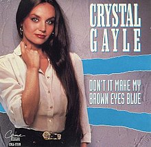 Don't It Make My Brown Eyes Blue - Crystal Gayle.jpg