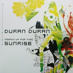 (Reach Up for The) Sunrise - Image: Duranduran sunrise