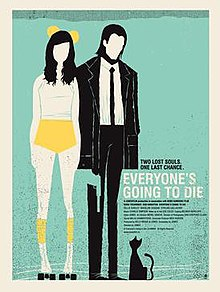 Everyone's Going To Die (2013) Poster.jpg