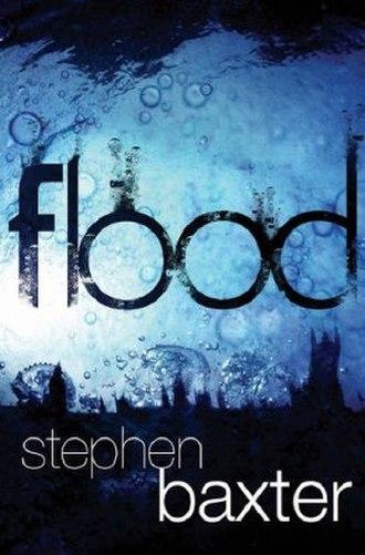 Flood (Baxter novel) - First edition