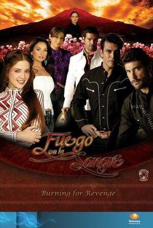 Fuego en la sangre (telenovela) - Image: Fuergo en la sange poster