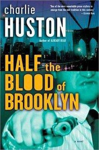 Half the Blood of Brooklyn - Image: Half the Blood of Brooklyn