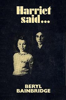 <i>Harriet Said...</i> novel by Beryl Bainbridge