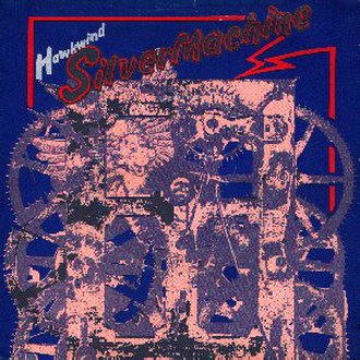 Silver Machine - Image: Hawkwind Silver Machine 72Single