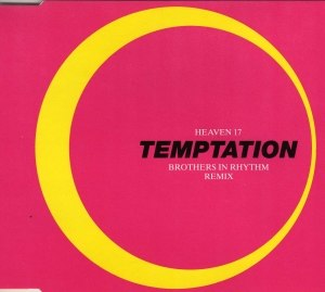 Temptation (Heaven 17 song) - Image: Heaven 17 Temptation (Brothers In Rhythm Remix) single cover