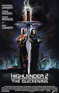 <i>Highlander II: The Quickening</i> 1991 film by Russell Mulcahy