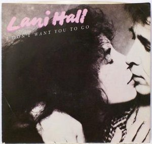 I Don't Want You to Go (Lani Hall song) - Image: I Don't Want You to Go (Lani Hall single cover)