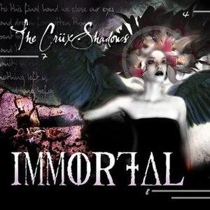 Immortal (The Crüxshadows EP) - Image: Immortal (The Crüxshadows single cover art)