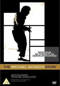 Man In The Mirror The Michael Jackson Story Wikipedia