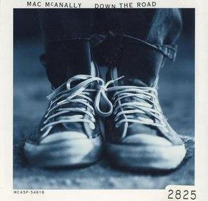Down the Road (Mac McAnally song) - Image: Mac Mc Anally Down The Road