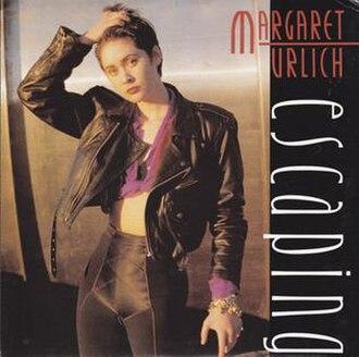 Escaping (Margaret Urlich song) - Image: Margaret Urlich Escaping cover