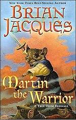 Martin the Warrior (Redwall, Book 6)