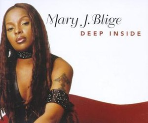 Deep Inside - Image: Mary J. Blige Featuring Elton John Deep Inside (CD 1)