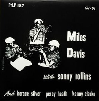 Miles Davis with Sonny Rollins - Image: Miles Davis With Sonny Rollins