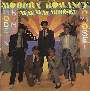 Ay Ay Ay Ay Moosey - Image: Modern Romance Ay Ay Ay Ay Single