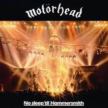 Motörhead - No Sleep 'til Hammersmith (1981).jpg