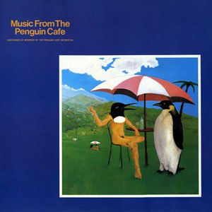 Music from the Penguin Cafe - Image: Music From The Penguin Cafe(Album Cover)